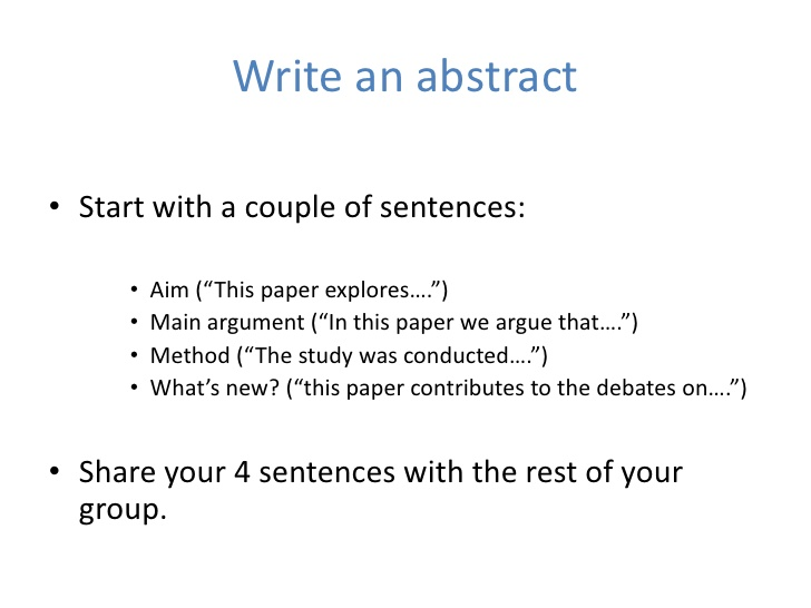 how to write a abstract for a research paper So, in abstract of research paper, you have to write interpretation and analysis of your findings for the research paper you can compare your results with your purpose/ objective and make suggestions on the basis of your result how to write an abstract for a paper.