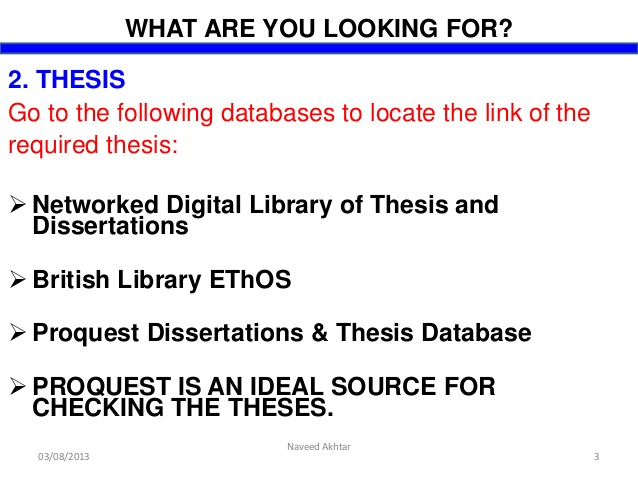 proquest dissertation theses full text Proquest digital dissertations full text a search using google or google scholar can result in millions of search results, but there are several reasons to use other methods of searching for information.